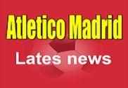 Latest Atletico Madrid News Maison et Loisirs