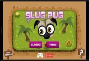 Slug Pug Jeux