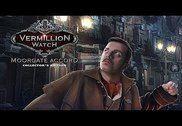 Vermillion Watch: L'Accord de Moorgate Jeux