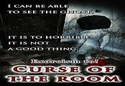 Exorcism to! Curse of the room Jeux
