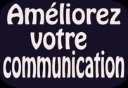 Améliorez votre communication Internet