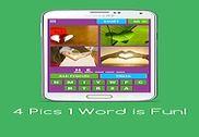 4 Pics 1 Word is Fun! Jeux