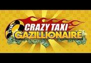 SEGA: Crazy Taxi Gazillionaire Jeux