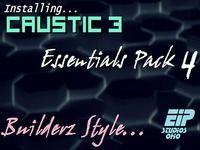 Caustic 3 Essentials Pack 4