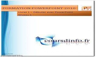 Des cours de PowerPoint 2010 - Cours et exercices à Télécharger gratuitement