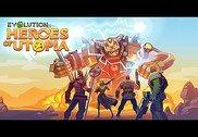 Evolution: Heroes of Utopia Jeux
