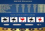 16/10 Deuces Poker Jeux