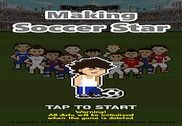 Making Soccer Star Jeux