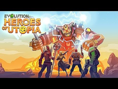 Evolution: Heroes of Utopia