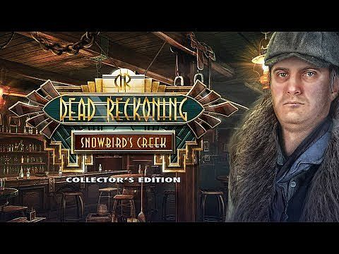 Dead Reckoning: Snowbird's Creek Édition Collector
