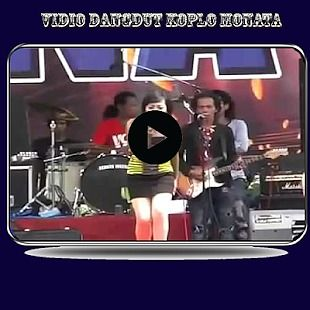 Video Dangdut Koplo Monata