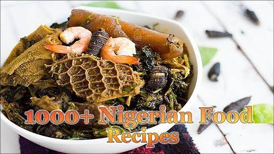 1000+ Nigerian Food Recipes