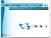 Publisher 2010 - Cours et exercices