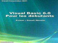 Apprendre le Visual basic 6.0 en 7 jours