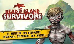 Dead Island : Survivors Android