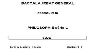 Sujet Philosophie - Bac 2018 - Série L