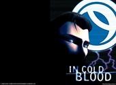 In cold blood Fonds d'écran